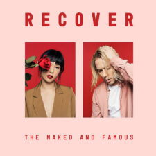 The Naked and Famous – Recover