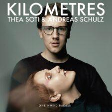 Thea Soti & Andreas Schulz – Kilometres